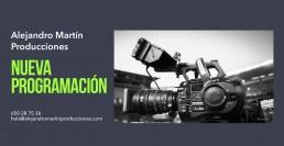 Alejandro Martin Producciones, Nueva Programación,